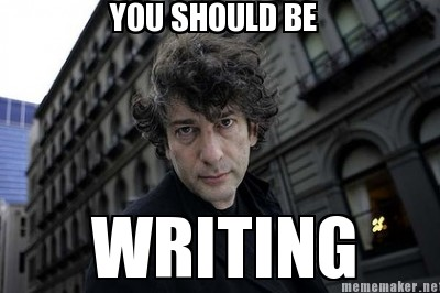 Advice Taken Mr. Gaiman