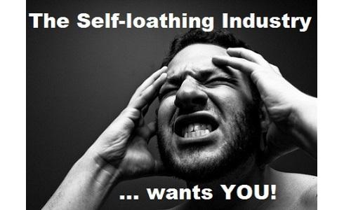 self-loathing