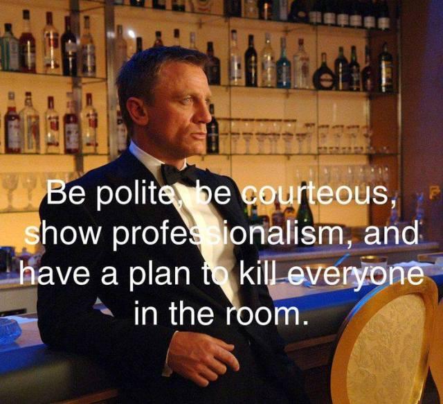 Bond- be polite