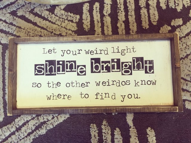 let-your-weird-light-shine-bright